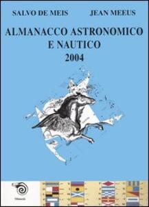 Almanacco astronomico e nautico 2004