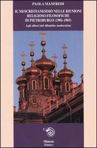 Il neocristianesimo nelle riunioni religioso-filosofiche di Pietroburgo (1901-1903). Agli albori del dibattito modernista