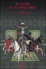 Libro Il sacro e la cavalleria