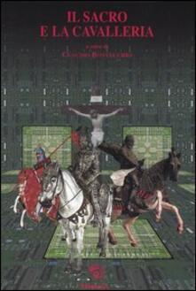 Daddyswing.es Il sacro e la cavalleria Image