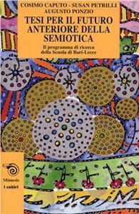 Tesi per il futuro anteriore della semiotica
