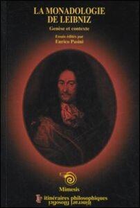 La monodologie de Leibniz. Genèse et contexte