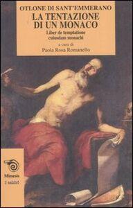 La tentazione di un monaco-Liber de temptatione cuiusdam monachi