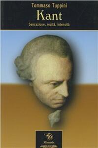 Kant. Sensazione, realtà, intensità
