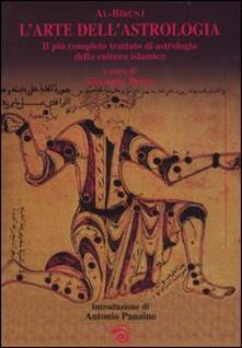 Vastese1902.it L' arte dell'astrologia. Il più completo trattato di astrologia della cultura islamica Image