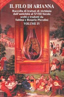Cefalufilmfestival.it Il filo di Arianna. 42 trattati alchemici. Vol. 4: Raccolti di trattati di alchimia dall'antichità al XVIII secolo. Image