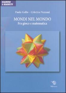 Antondemarirreguera.es Mondi nel mondo. Fra gioco e matematica. Ediz. illustrata Image