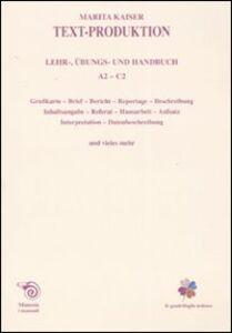 Text-Production. Leher, übungs und handbuch. A2-C2