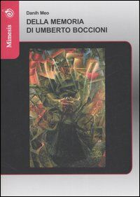 Della memoria di Umberto Boccioni