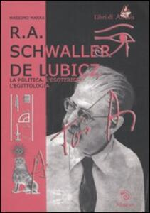 R. A. Schwaller de Lubicz. La politica, l'esoterismo, l'egittologia