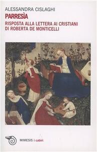 Parresìa. Risposta alla lettera ai cristiani di Roberta de Monticelli