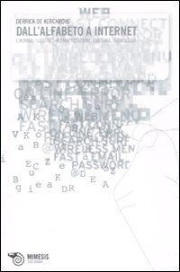 Dall'alfabeto a internet. L'homme «littéré»: alfabetizzazione, cultura, tecnologia