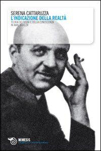 Indicazione della realtà. Teoria dei segni e della conoscenza in Karl Bühler