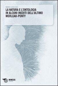 La natura e l'ontologia in alcuni inediti dell'ultimo Merleau-Ponty
