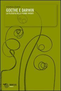 Goethe e Darwin. La filosofia delle forme viventi