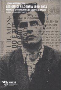 Lezioni di filosofia (1930-1933). Annotate e commentate da George E. Moore