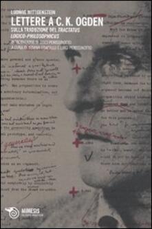 Lettere a C. K. Ogden. Sulla traduzione del «Tractatus logico-philosophicus».pdf
