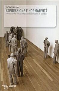 Espressione normatività. Soggettività e intersoggettività in Theodor W. Adorno
