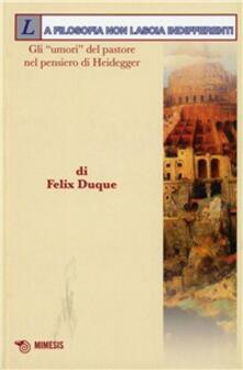 La filosofia non lascia indifferenti. Gli «umori» del pastore nel pensiero di Heidegger.pdf