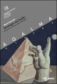 Aboutschuster.de Ágalma. Vol. 18: Strategie del bello. Quarant'anni di estetica italiana (1968-2008). Image