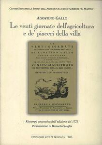 Le venti giornate dell'agricoltura e de' piaceri della villa (rist. anast. 1775)