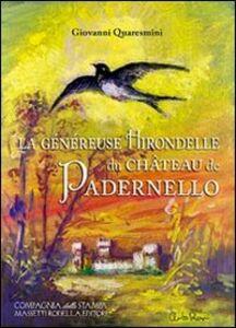 La généreuse hirondelle di Château de Padernello