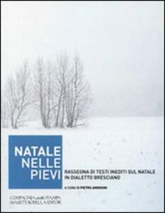 Natale nelle Pievi. Rassegna di testi inediti sul Natale in dialetto bresciano