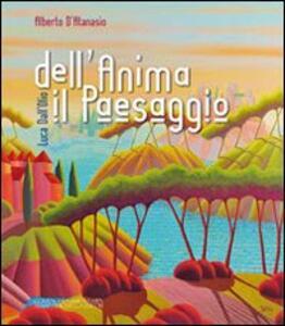 Luca Dall'Olio dell'anima il paesaggio