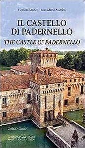 Il castello di Padernello. Guida. Ediz. italiana e inglese