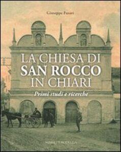 La chiesa di San Rozzo in Chiari. Primi studi e ricerche. Vol. 1
