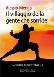 Il villaggio della gente che sorride. La trilogia di Harvey Duke. Vol. 1