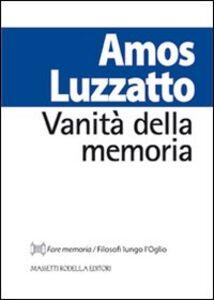 Vanità della memoria