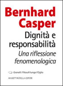 Dignità e responsabilità. Una riflessione fenomenologica