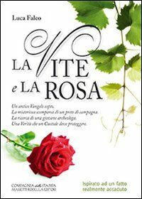 La vite e la rosa