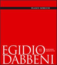 Egidio Dabbeni ingegnere architetto 1873-1964