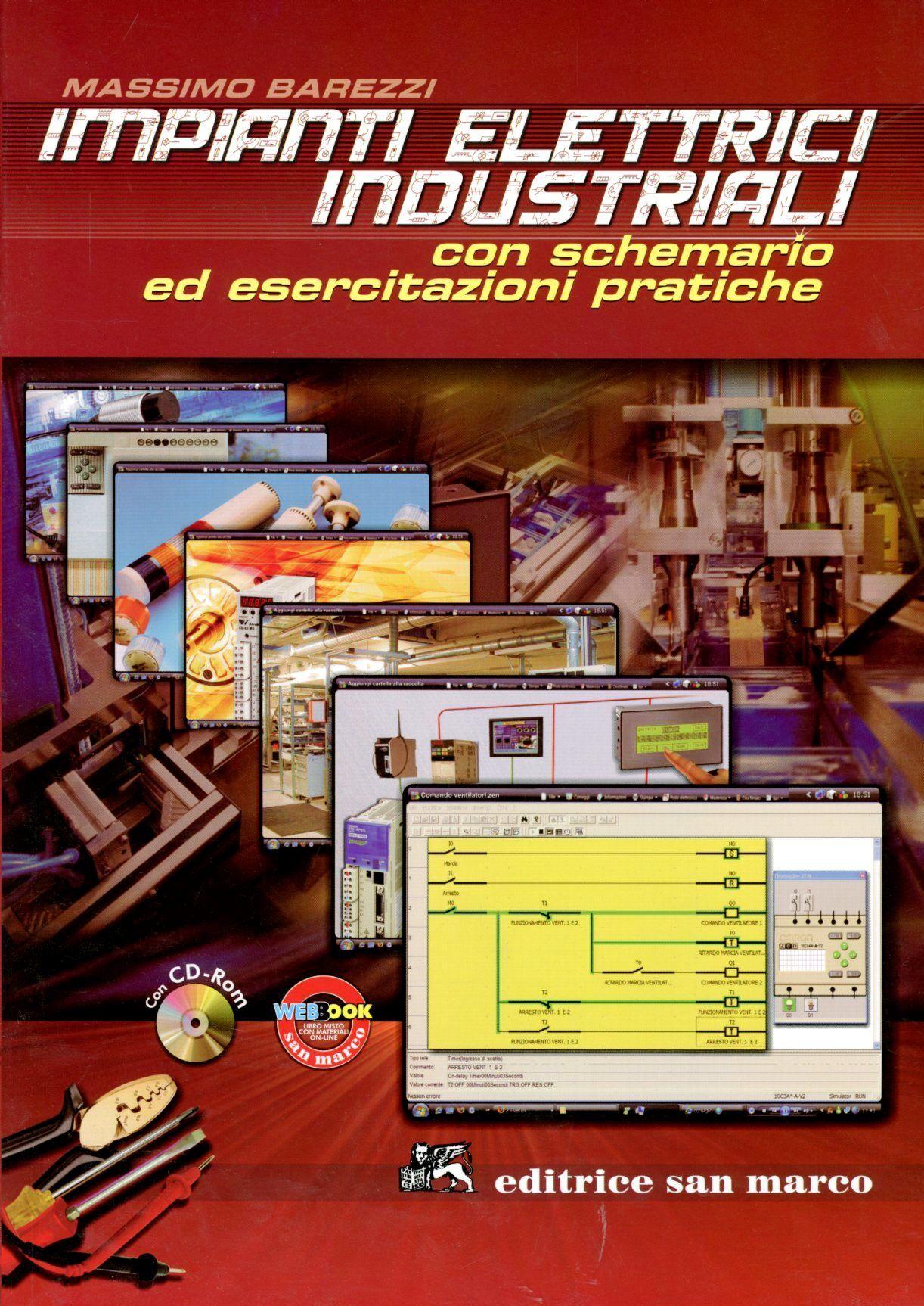 Impianti elettrici industriali. Con CD-ROM