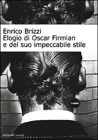 Elogio di Oscar Firmian e del suo impeccabile stile