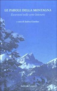 Le parole della montagna. Escursioni nelle vette letterarie