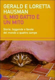 Ristorantezintonio.it Il mio gatto è un mito. Storie, leggende e favole del mondo a quattro zampe Image