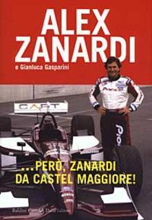 Listadelpopolo.it ... Però, Zanardi da Castel Maggiore! Image