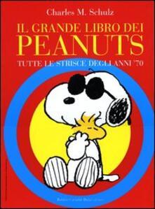 Steamcon.it Il grande libro dei Peanuts. Tutte le strisce degli anni '70 Image