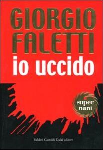 Io uccido - Giorgio Faletti - 4