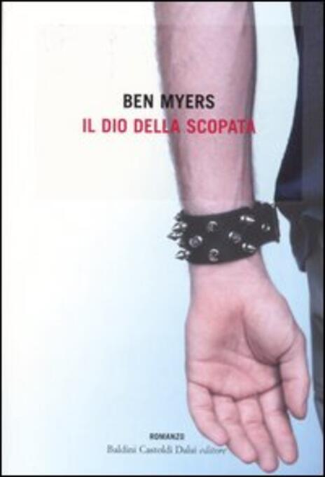 Il dio della scopata - Ben Myers - 3