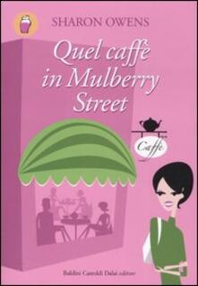 Daddyswing.es Quel caffè in Mulberry Street Image