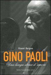 Gino Paoli. Una lunga storia d'amore. Con DVD