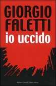 Libro Io uccido Giorgio Faletti