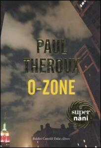 Libro O-Zone Paul Theroux