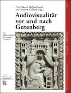 Audiovisualitaet vor und Nach Gutenberg