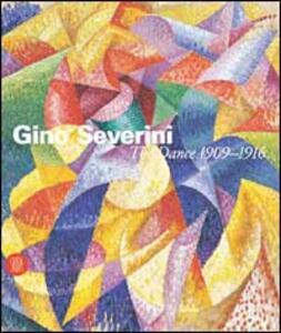 Severini. The dance 1909-1916