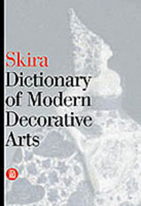 Dictionary of modern decorative arts